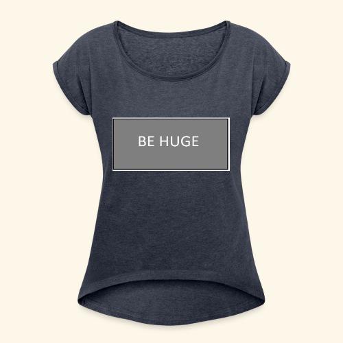 HOGE - Women's Roll Cuff T-Shirt