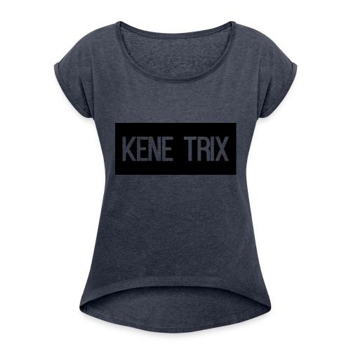 For Fans - Women's Roll Cuff T-Shirt