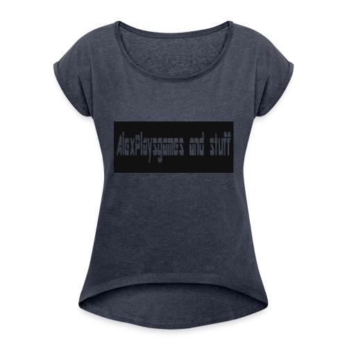 AlexPlaysgames and stuff design - Women's Roll Cuff T-Shirt