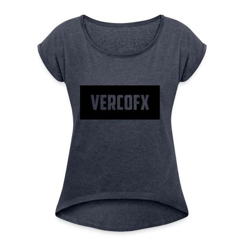 VercoFx - Women's Roll Cuff T-Shirt