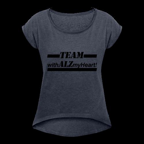 Team withALZmyHeart Logo Wear - Women's Roll Cuff T-Shirt