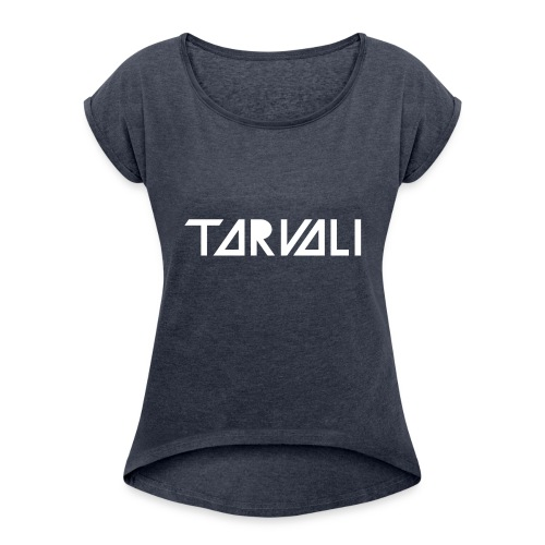 Tarvali White Logo - Women's Roll Cuff T-Shirt