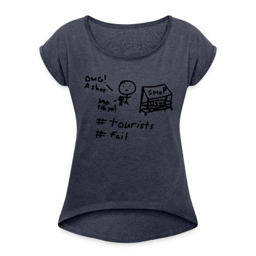 #FAIL Tshirt - Women's Roll Cuff T-Shirt