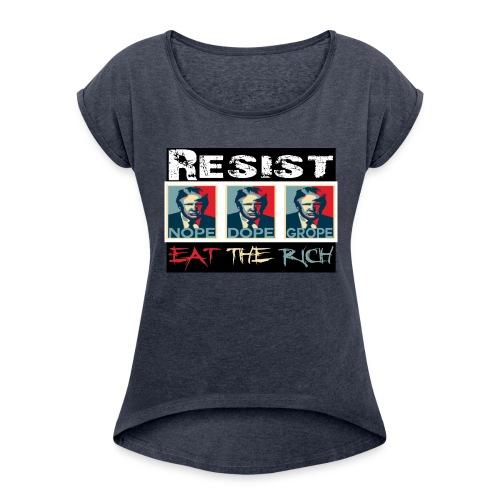 The Resistance - Women's Roll Cuff T-Shirt
