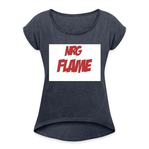 Flame For KIds - Women's Roll Cuff T-Shirt