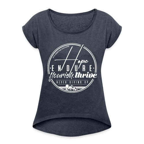 Hope Endure - Women's Roll Cuff T-Shirt