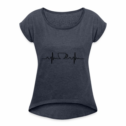 Coffee Beat - Women's Roll Cuff T-Shirt