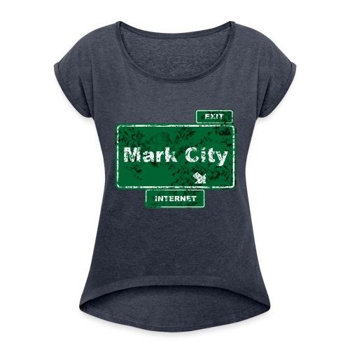 Mark City - Women's Roll Cuff T-Shirt