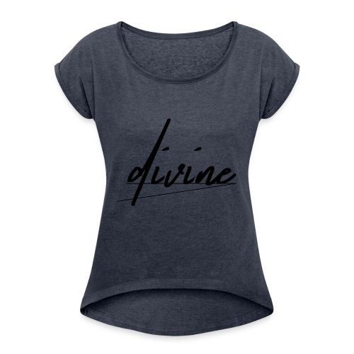 DIVINE_CURSIVE_LINES - Women's Roll Cuff T-Shirt