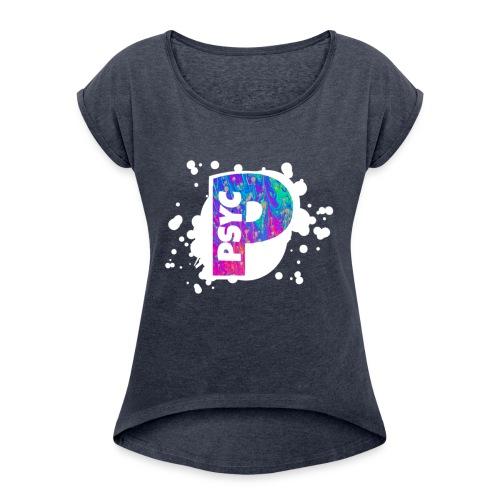 PSYC Channel Art Design - Women's Roll Cuff T-Shirt