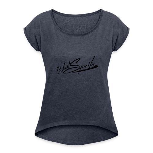 DJ Lil Sprite - Women's Roll Cuff T-Shirt