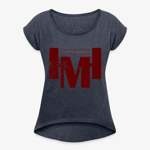 YouTube's Master Human: Grunge Underground Logo - Women's Roll Cuff T-Shirt