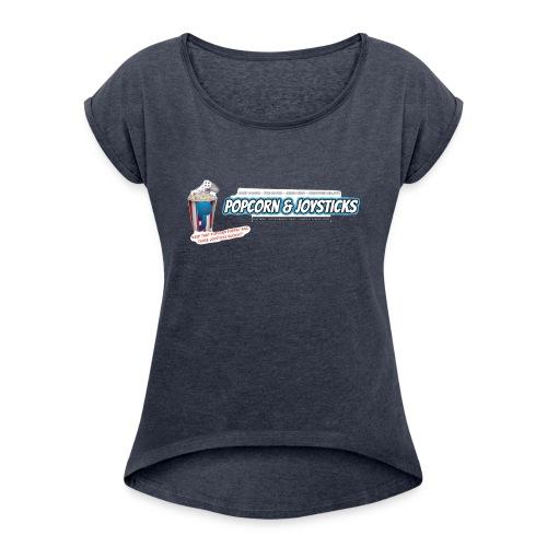 Popcorn and Joysticks Banner - Women's Roll Cuff T-Shirt