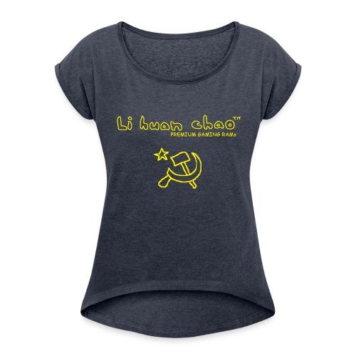 Full Li Huan Chao Logo Black+Yellow - Women's Roll Cuff T-Shirt