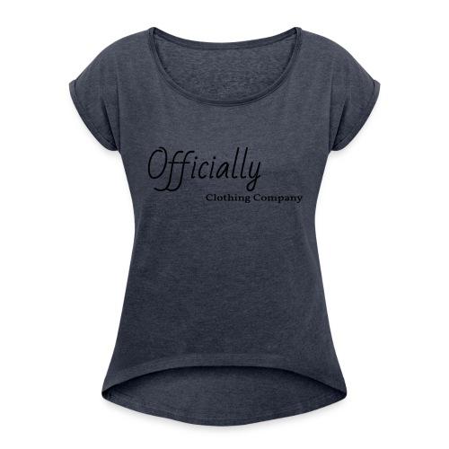 Officially CL - Women's Roll Cuff T-Shirt