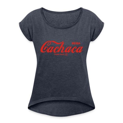 sumer drinks - Women's Roll Cuff T-Shirt