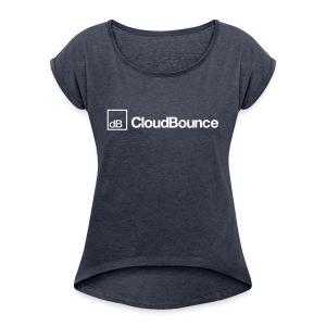 CloudBounce - Women's Roll Cuff T-Shirt