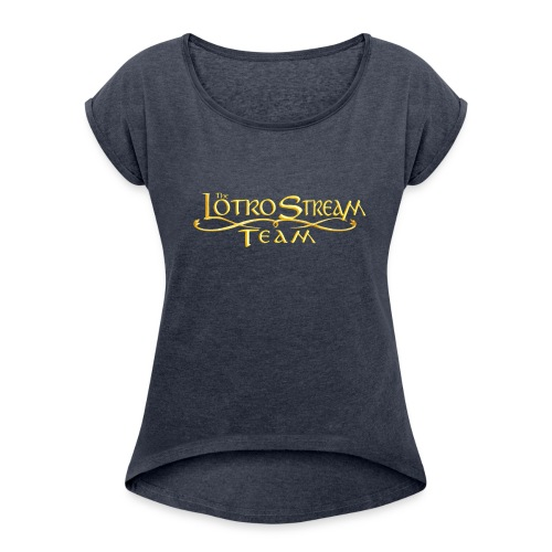 The LOTRO Stream Team Logo - Women's Roll Cuff T-Shirt