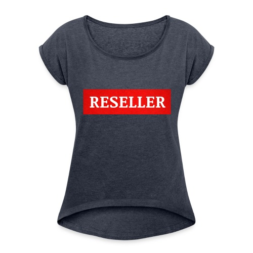 Reseller - Women's Roll Cuff T-Shirt