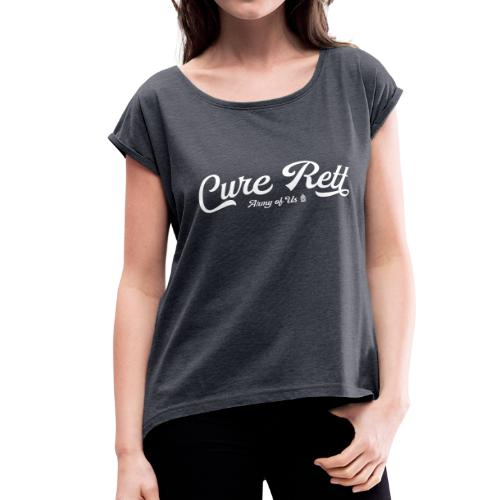 Cure Rett - Women's Roll Cuff T-Shirt