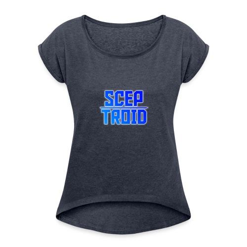 ScepTroid T-shirt! - Women's Roll Cuff T-Shirt