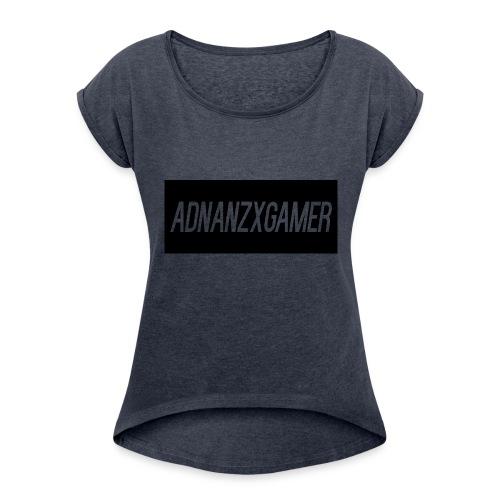 AdnanZXgamer - Women's Roll Cuff T-Shirt