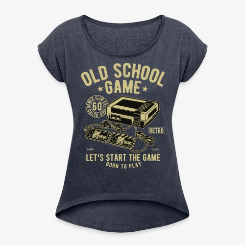 Old School Game - Women's Roll Cuff T-Shirt