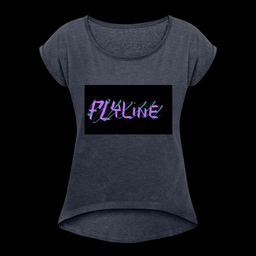 Flyline fun style - Women's Roll Cuff T-Shirt