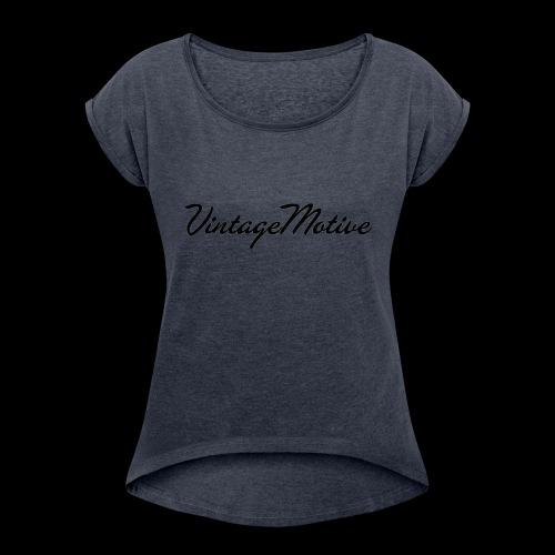 VintageMotive original - Women's Roll Cuff T-Shirt