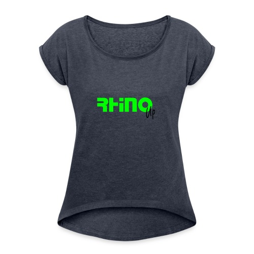 RhinoUp Swag - Women's Roll Cuff T-Shirt