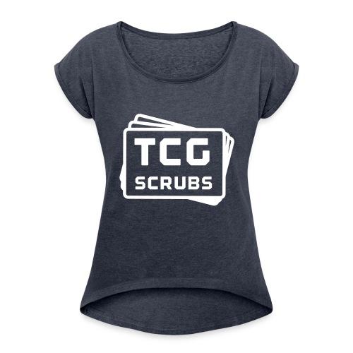 TCG Scrubs - Women's Roll Cuff T-Shirt
