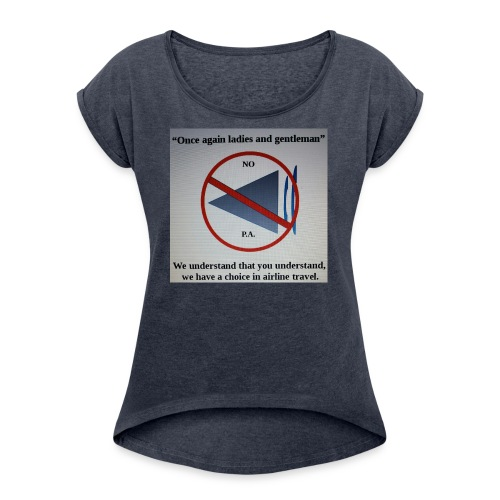 Travel Shirt - Women's Roll Cuff T-Shirt
