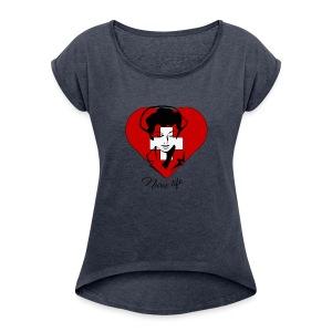 nurselife - Women's Roll Cuff T-Shirt