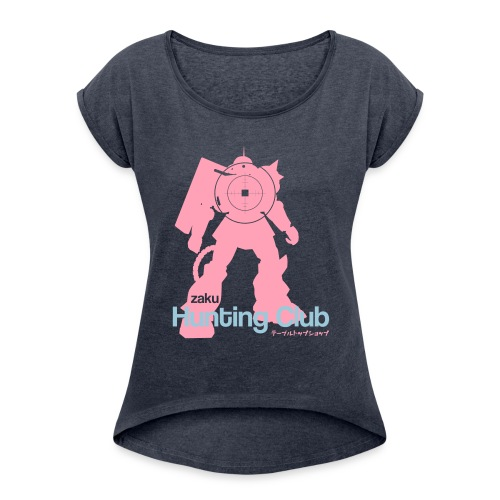Zaku Hunting Club - Women's Roll Cuff T-Shirt