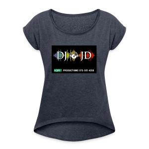 DJ JD - Women's Roll Cuff T-Shirt