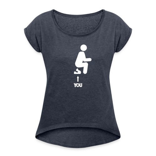 Poop this is you - Women's Roll Cuff T-Shirt
