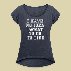 No Idea - Women's Roll Cuff T-Shirt