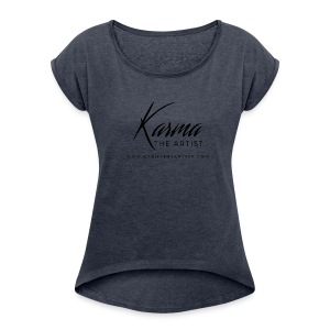Karma - Women's Roll Cuff T-Shirt