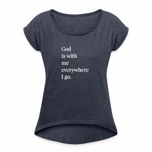 Inspiration - Women's Roll Cuff T-Shirt