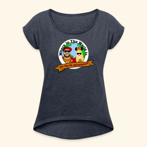 Where In The World - Women's Roll Cuff T-Shirt