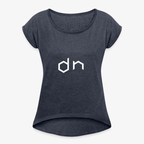 DN - Women's Roll Cuff T-Shirt