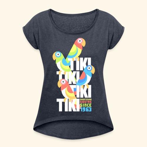 Tiki Room - Women's Roll Cuff T-Shirt