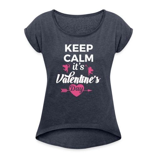 valentine 2017 - Women's Roll Cuff T-Shirt