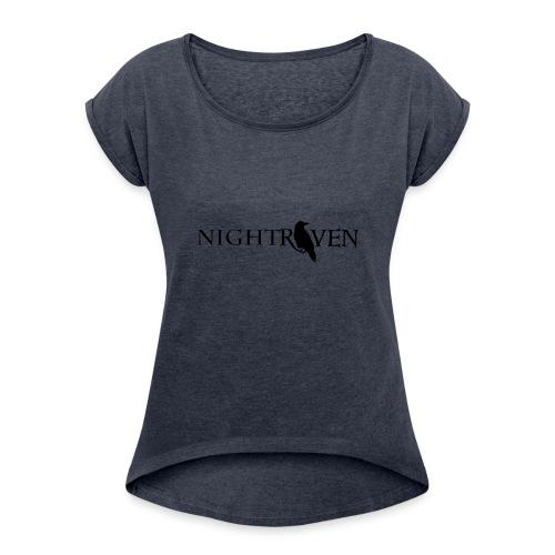 Night Raven Official Gear - Women's Roll Cuff T-Shirt