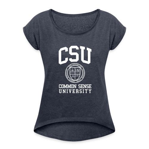 Common Sense Black T-Shirts - Women's Roll Cuff T-Shirt