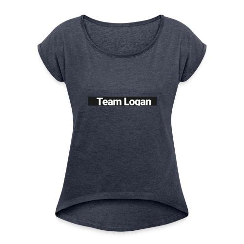 Logansmerch - Women's Roll Cuff T-Shirt