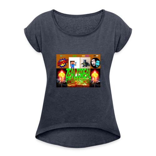 ZealisReal Banner - Women's Roll Cuff T-Shirt