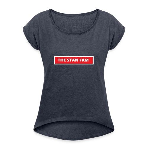 THE STAN FAM - Women's Roll Cuff T-Shirt