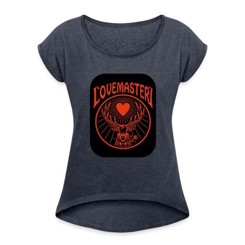 Lovemaster (2017) - Women's Roll Cuff T-Shirt