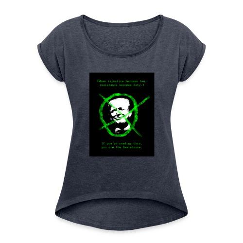 Anti Donald Trump Resistance Election 2016 T-shirt - Women's Roll Cuff T-Shirt